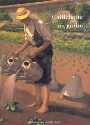 Caillebotte au jardin par Pierre Wittmer