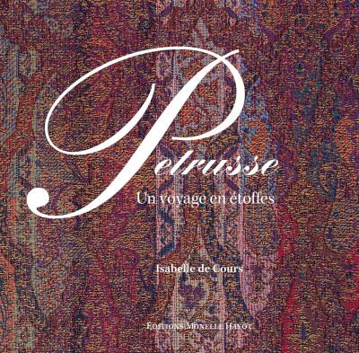 Petrusse, un voyage en étoffes