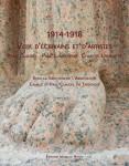 1914-1918, Voix d'écrivains et d'artistes