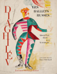 Les Ballets Russes de Diaghilev