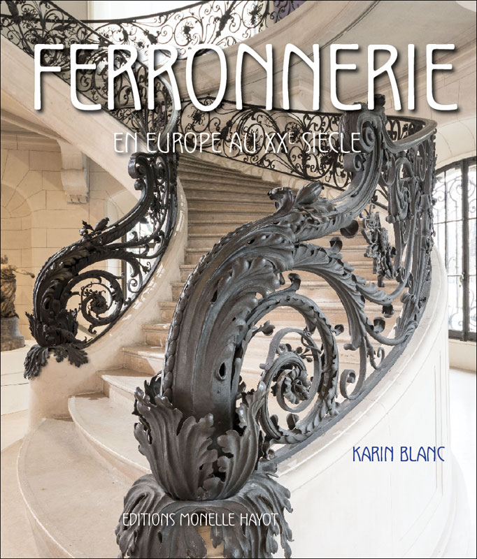 ferronnerie editions d 39 art monelle hayot. Black Bedroom Furniture Sets. Home Design Ideas