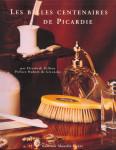 Les Belles Centenaires de Picardie