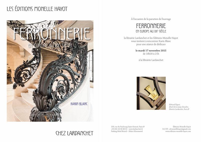 Signature Ferronnerie à la Librairie Lardanchet