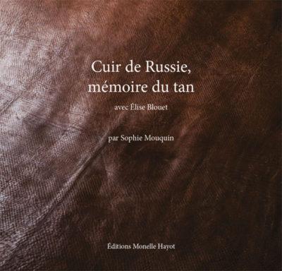 Assez Cuir de Russie   Editions d'art Monelle Hayot SO16